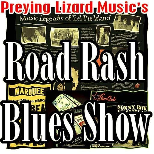 Preying Lizard Music's Road Rash Blues Show 134