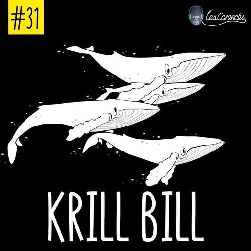 Les Carencés – Krill Bill