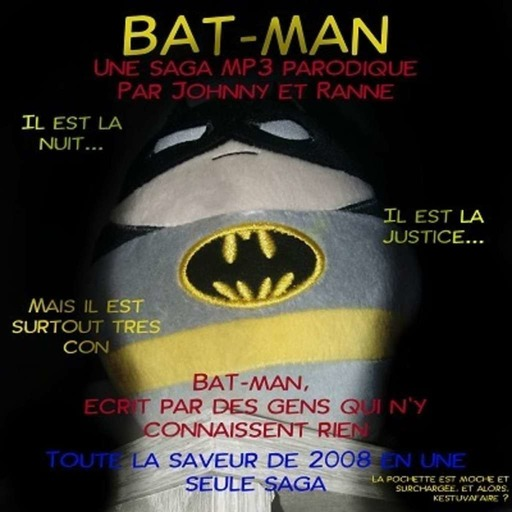 BAT-MAN-Episode-01-Le-premier-affront.mp3