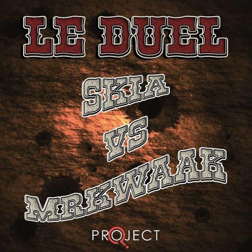 Le Duel 87 : Skia VS MrKwaak