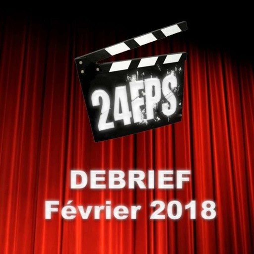24FPSDebriefFev2018.mp3