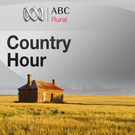 Country Hour for Friday 23 March, 2018
