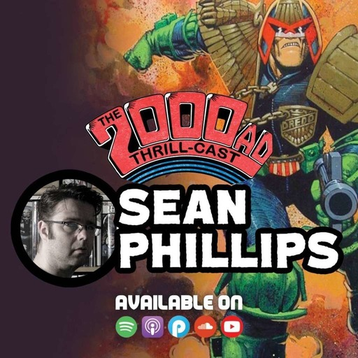 The 2000 AD Thrill-Cast Lockdown Tapes: Sean Phillips
