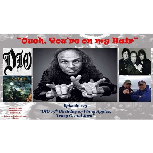 Ep #13 - Dio 75th Birthday show w/Vinny Appice and Tracy G
