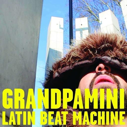 Grandpamini LATIN BEAT MACHINE