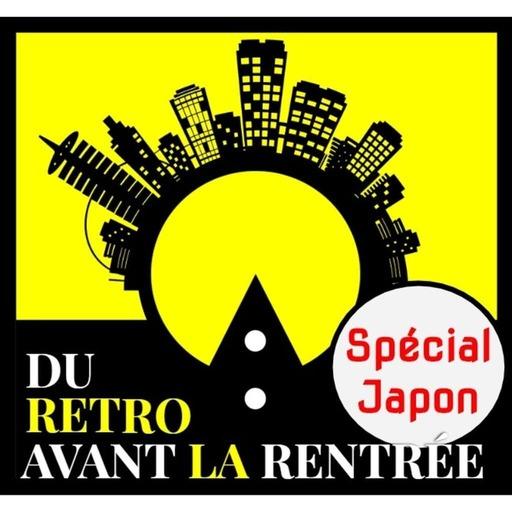 Du rétro avant la rentrée spécial Japon final cut ULTIMATE.mp3
