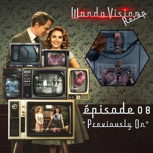 Wandavision récap : épisode 8