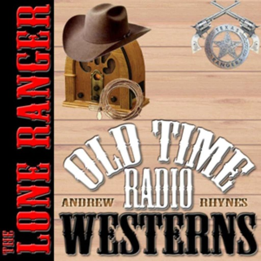 Law of The Apex – The Lone Ranger (12-21-42)