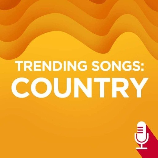 Trending Songs: Country