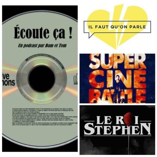 Ep 29 : Zikdepod 1 (Il Faut Qu'on Parle - Le Roi Stephen - Super Cine Battle)