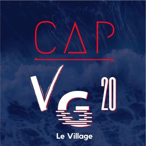 [CapVG20] Le Village #12 - Mercredi 28 octobre
