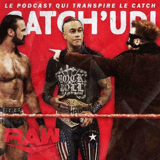 Catch'up! WWE Raw du 30 août 2021 — Le bon la brute et le truand