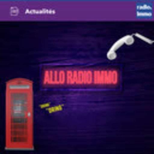 Emission du 17 septembre 2021 - Allo Radio Immo