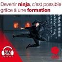 19 octobre 2021 - Devenir ninja, c'est possible grâce à une formation - Sur le pouce
