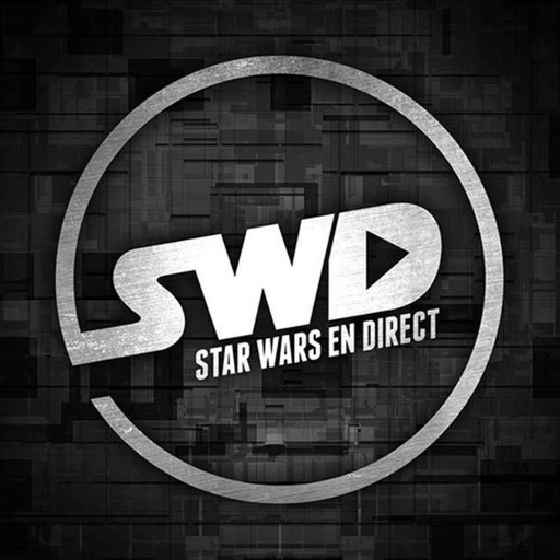 SWD #152 - Star Wars au SDCC 2018