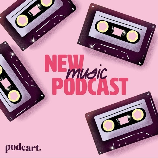 Podcart's New Music Podcast