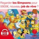 15 octobre 2021 - Regarder les Simpsons pour 5 900€, nouveau job de rêve ? - Sur le pouce