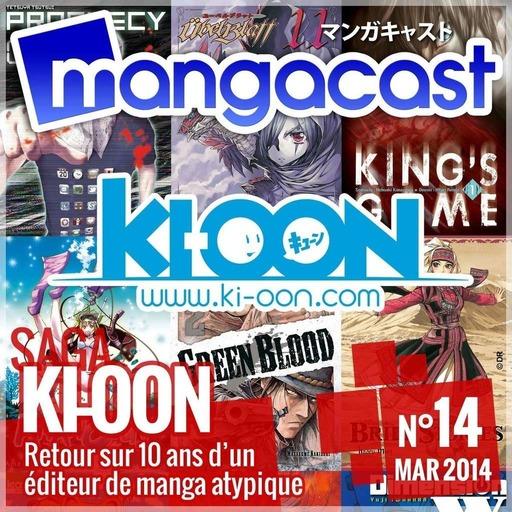 Mangacast N°14 – Saga : Ki-oon, retour sur 10 ans d'un éditeur de manga atypique