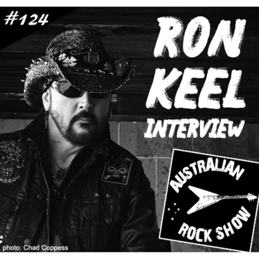 Episode 124 - Ron Keel Interview