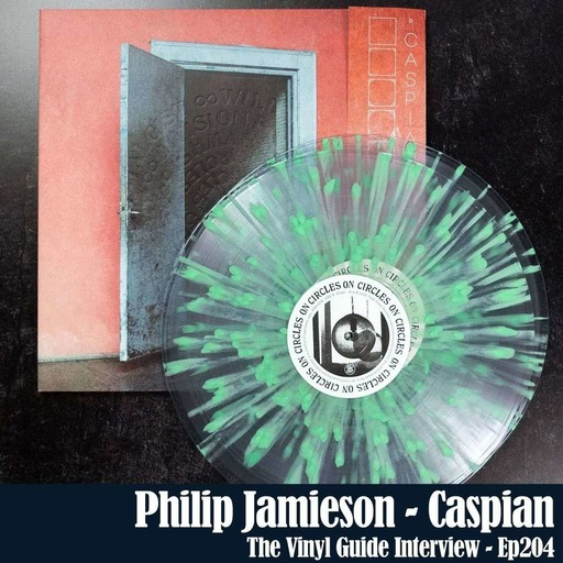 Ep204: Caspian's Philip Jamieson On Circles