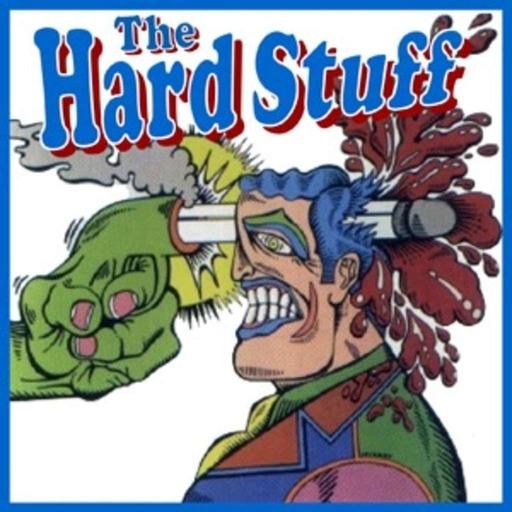 The Hard Stuff #8