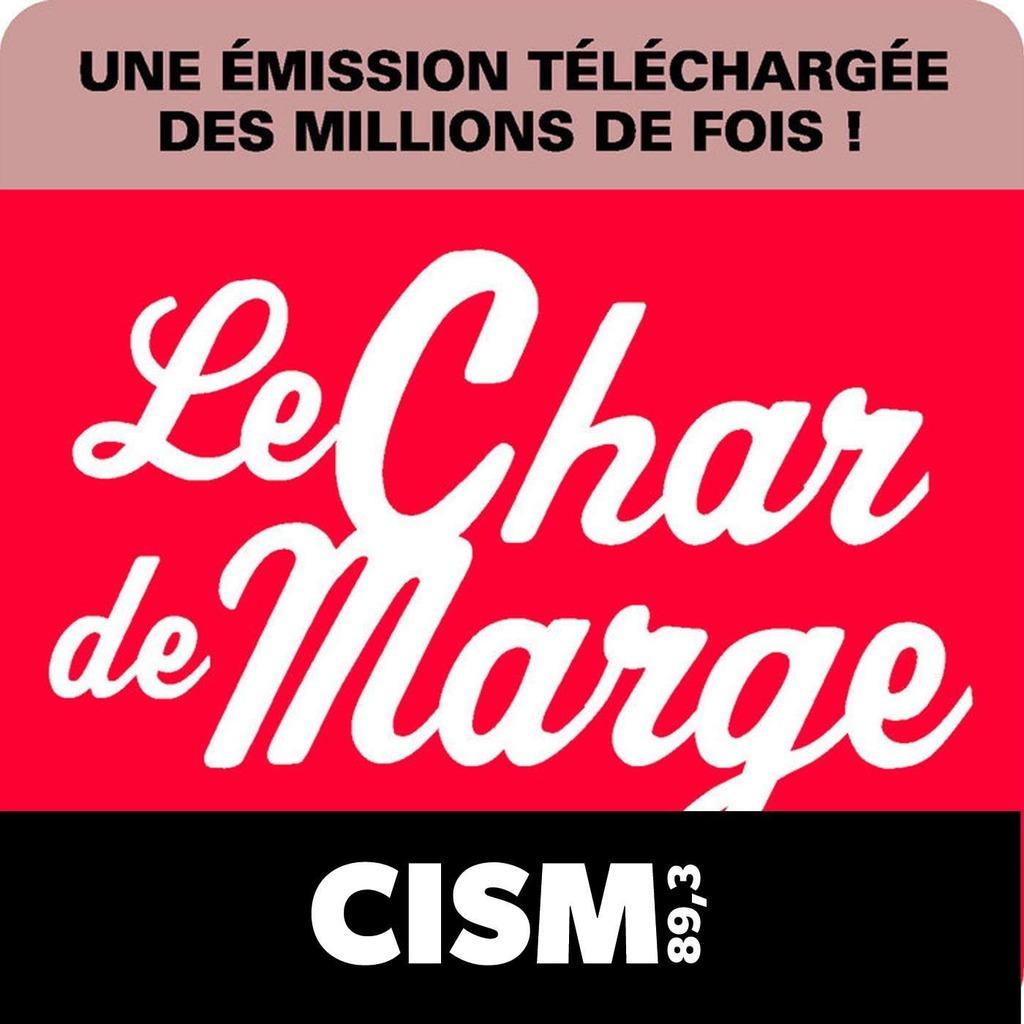 CISM 89.3 : Le char de marge