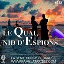 PTS02E33 Le Quai, nid d'Espions