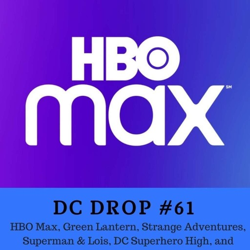 HBO Max, Green Lantern, Strange Adventures, Superman & Lois,