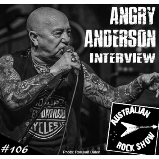 Episode 106 - Angry Anderson Interview