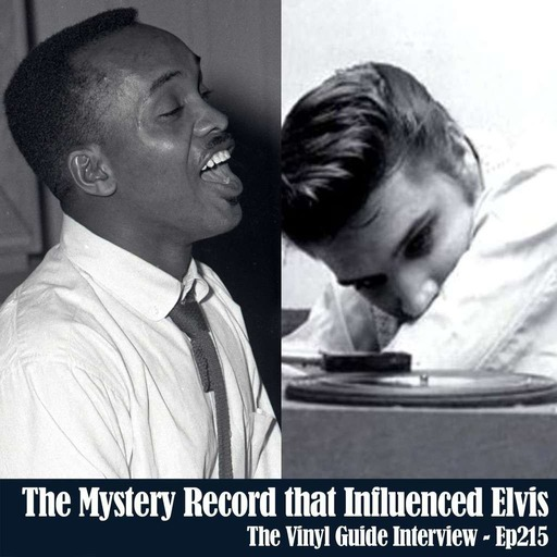 Ep215: The Mystery Record That Influenced Elvis