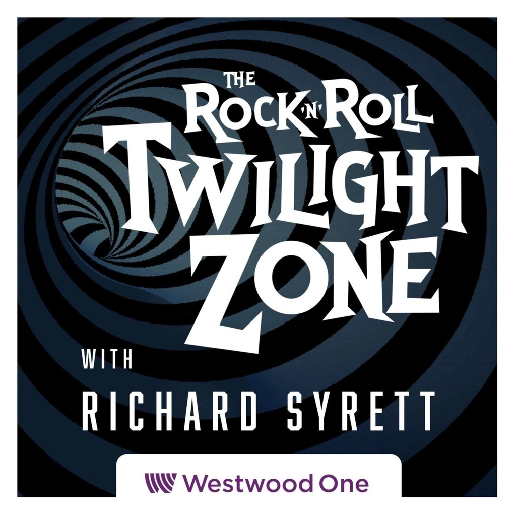 The Rock & Roll Twilight Zone with Richard Syrett