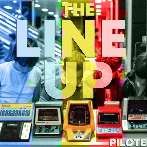 The Line Up - Pilote (Opérateurs Radio & Narration Immersive)