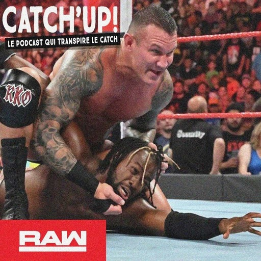 Catch'up! WWE Raw du 19 août 2019 - Le club des losers