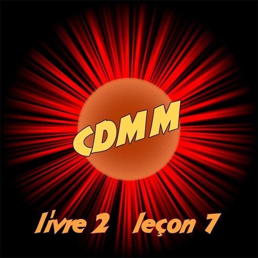 CDMM : Livre 2 — Leçon 7