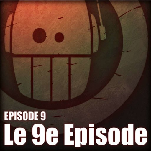 09 - Adoprixtoxis LE 9e EPISODE.mp3