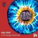 La Bobine Hurlante Hors série 5 : l'étrange festival