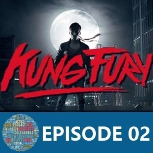 LPDW_Episode_02_KungFuryDuWeb.mp3