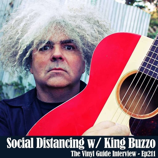 Ep211: Social Distancing with King Buzzo