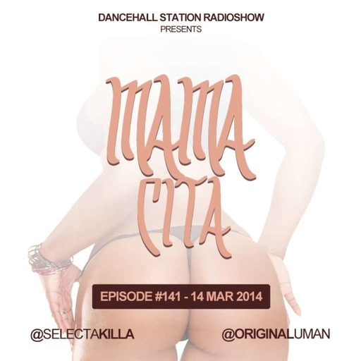 SELECTA KILLA & UMAN - DANCEHALL STATION SHOW #141