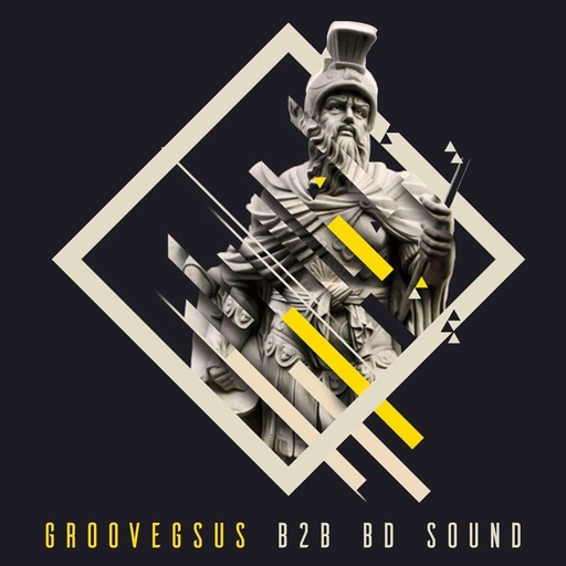 Groovegsus B2B BD Sound - Melodic House & Techno