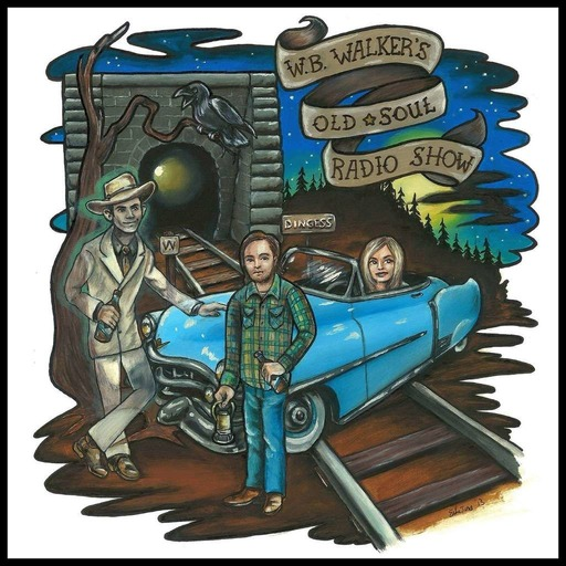 Episode 6: W.B. Walker's Old Soul Radio Show Podcast (Shooter Jennings & Bow Thayer & Perfect Train Wreck)