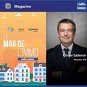 Le mag de l'Immo du 25 Juin 2021 - Olivier SALLERON, Président, FFB - Le mag de l'Immo