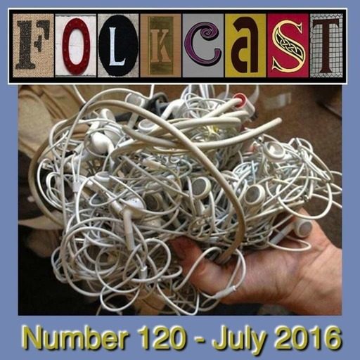 FolkCast 120 - July 2016