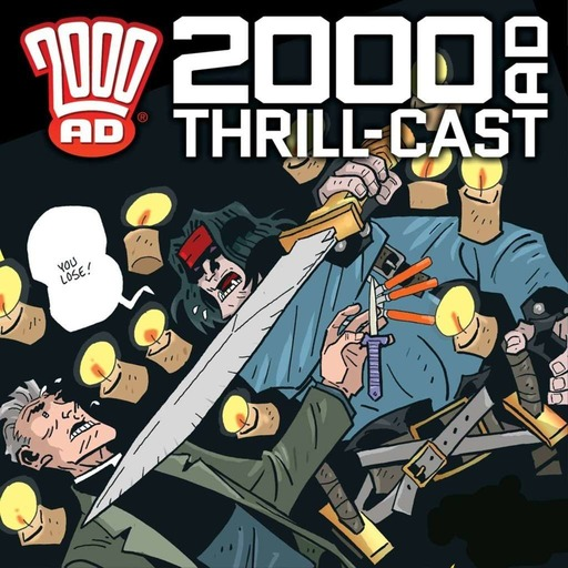 The 2000 AD Thrill-Cast 24 June 2015