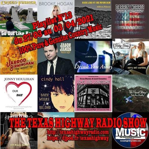 The Texas Highway Radio Show N°13