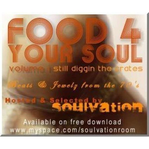 FOOD 4 YOUR SOUL - Volume 1 : Still diggin the crates