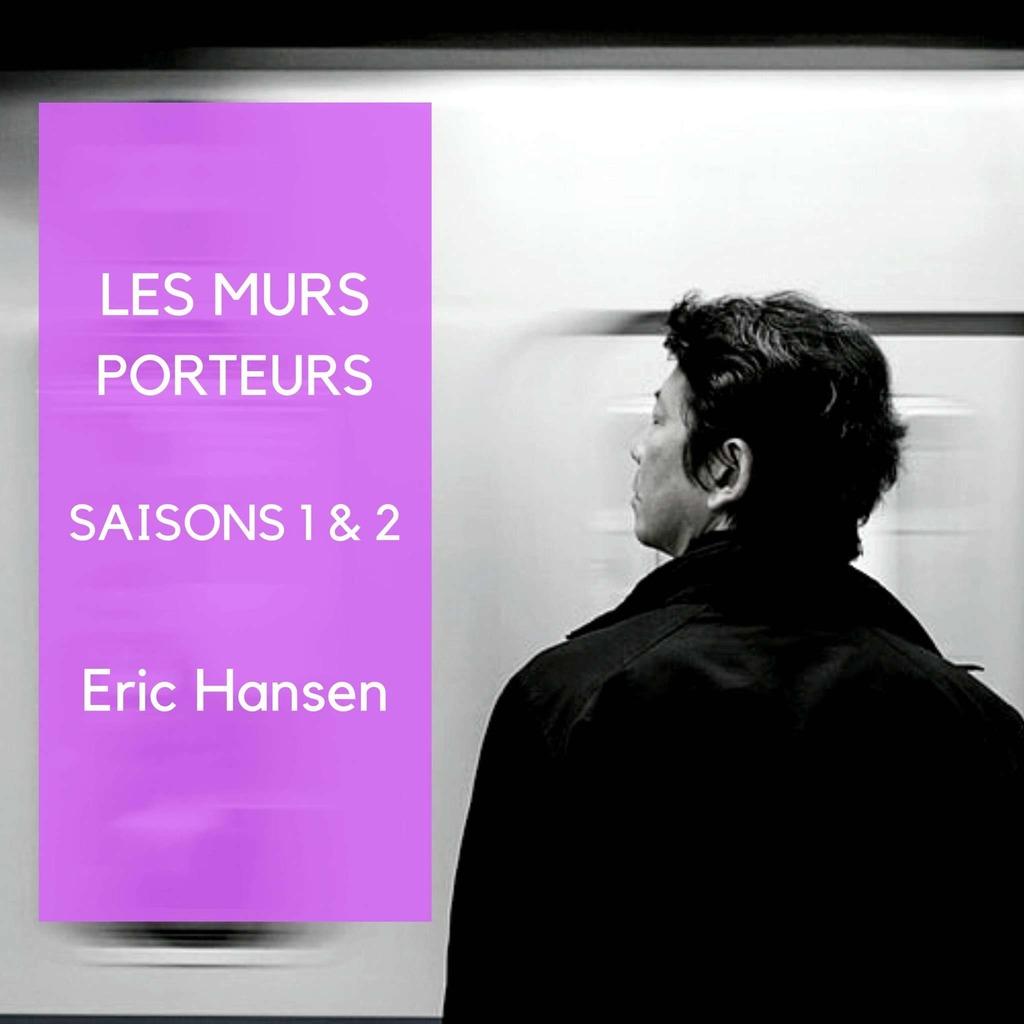 LES MURS PORTEURS - Saison 1 et 2 Livres audio