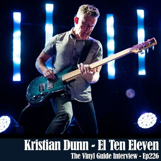 Ep226: Kristian Dunn of El Ten Eleven