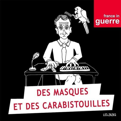 DES MASQUES ET DES CARABISTOUILLES - EP 04 - A voté