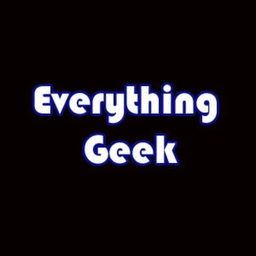 Everything Geek June 2017